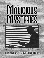 Malicious Mysteries