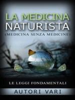 La Medicina Naturista - Le Leggi fondamentali