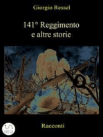 141° Reggimento e altre storie