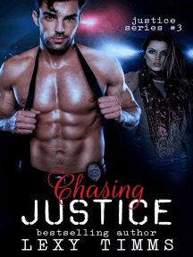 Chasing Justice: Justice Series, #3