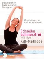 Schneller schmerzfrei mit der KiD-Methode