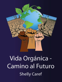 Vida Orgánica: Camino al Futuro