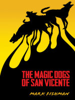 The Magic Dogs of San Vincente