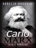 Carlo Marx - Vita e pensiero
