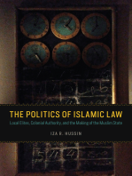 The Politics of Islamic Law: Local Elites, Colonial Authority, and the Making of the Muslim State
