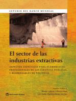 El sector de las industrias extractivas: Aspectos esenciales para economistas, profesionales de las finanzas públicas y responsables de políticas