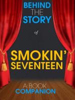 Smokin' Seventeen - Behind the Story (A Book Companion)