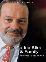 Carlos Slim & Family: The Richest In the World