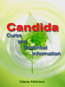 Candida: Cures and Essential Information