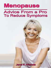 Menopause: Advice from a Pro to Reduce Symptoms