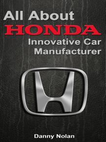 All about Honda: Innovative Car Manufacturer
