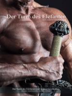 Der Turm des Elefanten und andere Geschichten