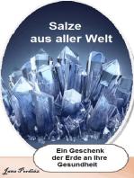 Salze aus aller Welt