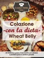 Colazione con la dieta Wheat Belly