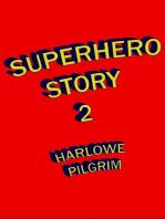 Superhero Story 2