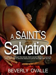A Saint's Salvation: The Santiago's, #1