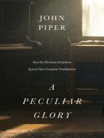 A Peculiar Glory