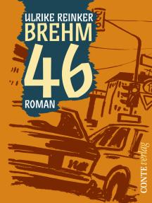 Brehm 46: Roman