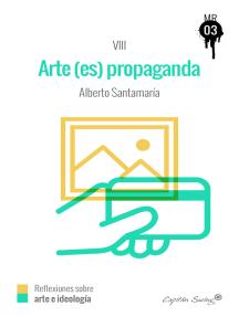 El arte (es) propaganda: MUCKRAKER VIII