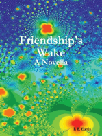 Friendship's Wake