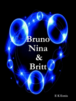 Bruno, Nina & Britt
