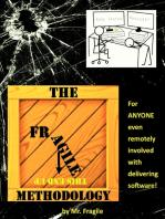 The Fragile Methodology