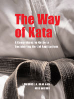 The Way of Kata: A Comprehensive Guide to Deciphering Martial Applications
