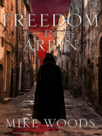 Freedom in Arbin