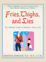 Fries, Thighs, and Lies