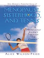 Menopause, Sisterhood, and Tennis