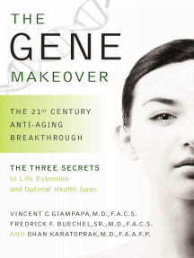 The Gene Makeover: The 21st Century Anti-Aging Breakthrough