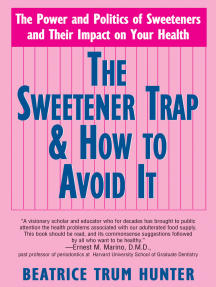 The Sweetener Trap & How to Avoid It