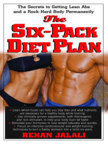 The Six-Pack Diet Plan: The Secrets to Getting Lean Abs and a Rock-Hard Body Permanently