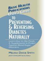 User's Guide to Preventing & Reversing Diabetes Naturally