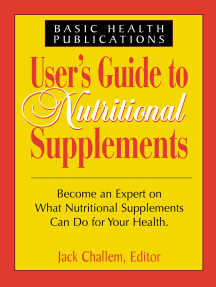 Users Guide to Nutritional Supplements