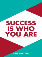 Success is who you are