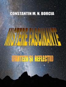 Mistere fascinante (Fantezii și reflecții)