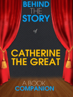 Catherine the Great - Behind the Story (A Book Companion)