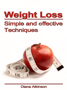 Weight Loss: Simple and Effective Techniques