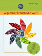 Vegetarier braucht die Welt!
