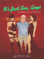 It's Just Sex, Guys - The Final Word on Thailand