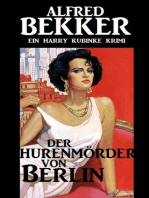 Harry Kubinke - Der Hurenmörder von Berlin