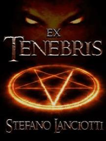 Ex Tenebris: Il miglior fantasy italiano degli ultimi anni