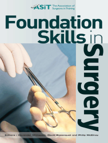 Foundation Skills in Surgery by Devender Mittapalli, David Bosanquet, and  Philip McElnay - Read Online