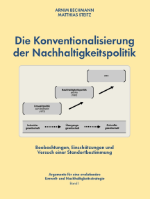 Die Konventionalisierung der Nachhaltigkeitspolitik: Beobachtungen, Einschätzungen und Versuch einer Standortbestimmung
