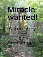 Miracle Wanted!