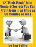 "12 ""Mish-Mash"" Joint Venture Secrets You Can Profit From In As Little As 60 Minutes Or Less"