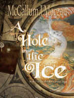 A Hole In The Ice (The Weather Casters' Saga, #1)