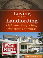 Loving Landlording How to Get the Best Tenants and Make the Most Money Letting Others Buy Real Estate for You