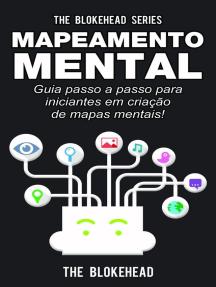 Mapeamento Mental: guia passo a passo para iniciantes em criação de mapas mentais!